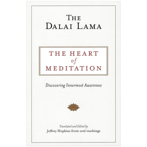 The Heart of Meditation: Discovering Innermost Awa