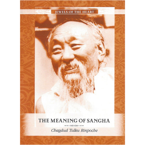 Jewels of the Heart - The Meaning of Sangha