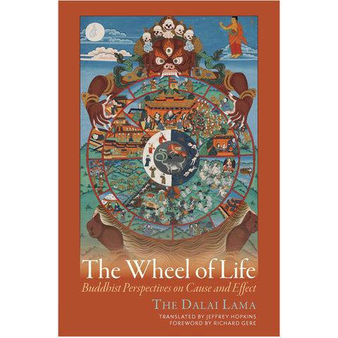 The Wheel of Life: Buddhist Perspective on Cause and Effect