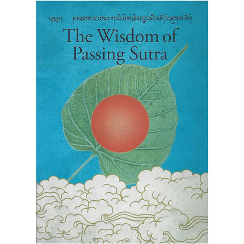 The Wisdom of Passing Sutra