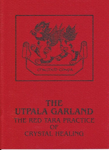 Red Tara Practice of Crystal Healing Booklet