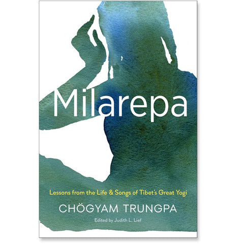 Milarepa - by Chogyam Trungpa