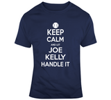 Joe Kelly Keep Calm Boston Baseball Fan T Shirt