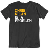 Chris Nilan Is A Problem Boston Hockey Fan T Shirt