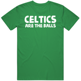 C's Are The Balls Boston Basketball Fan T Shirt