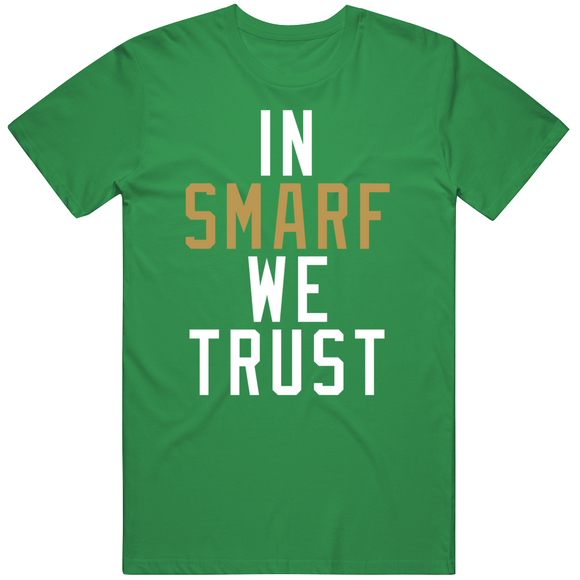 Marcus Smart Smarf We Trust Boston Basketball Fan T Shirt