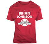 Brian Johnson We Trust Boston Baseball Fan T Shirt