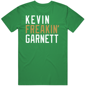 Kevin Garnett Freakin Boston Basketball Fan T Shirt