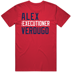 Alex Verdugo The Executioner Boston Baseball Fan T Shirt