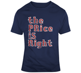David Price The Price Is Right Boston Baseball Fan T Shirt