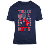 David Ortiz This Is Our FN City Boston Baseball Fan T Shirt