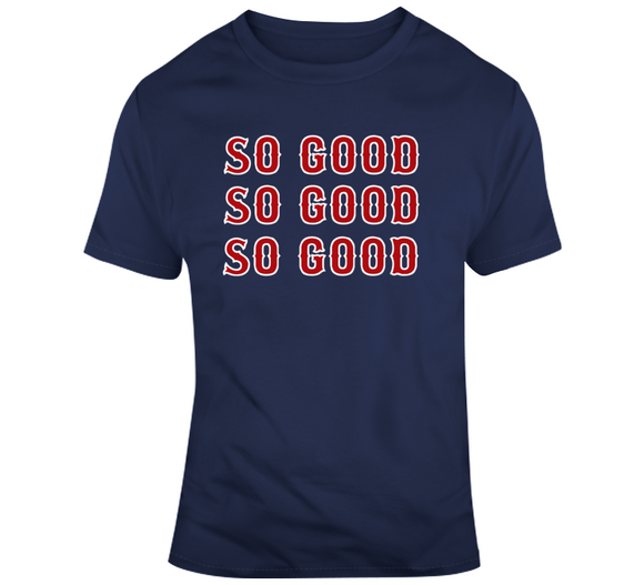 Boston Champs Sweet Caroline So Good So Good Boston Baseball Fan T Shirt