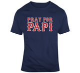 Pray For Papi David Ortiz Boston Baseball Fan T Shirt