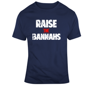 Raise The Bannahs Distressed New England Football Fan T Shirt