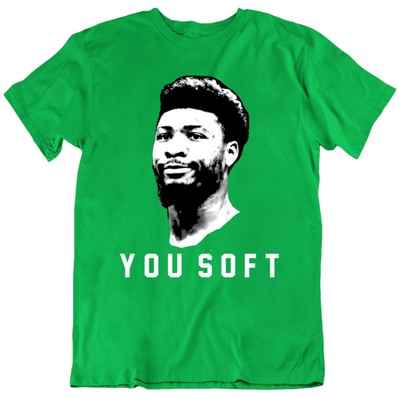 Marcus Smart You Soft Boston Basketball Fan v2 T Shirt