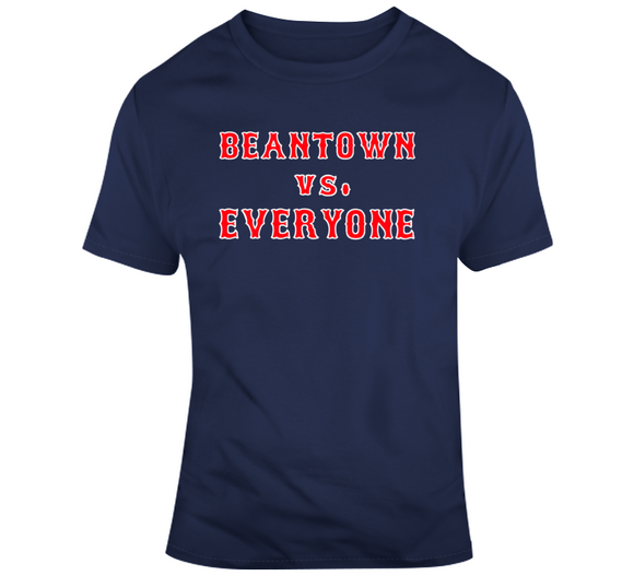 Beantown VS Everyone Boston Baseball Fan T Shirt