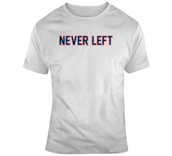 Champs Never Left New England Football Fan T Shirt