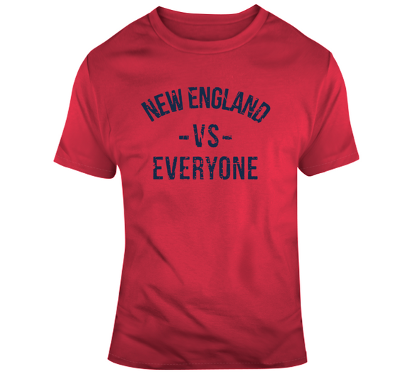Dynasty New England Vs Everyone New England Football Fan T Shirt