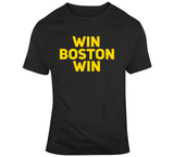 Win Boston Win Boston Hockey Fan T Shirt