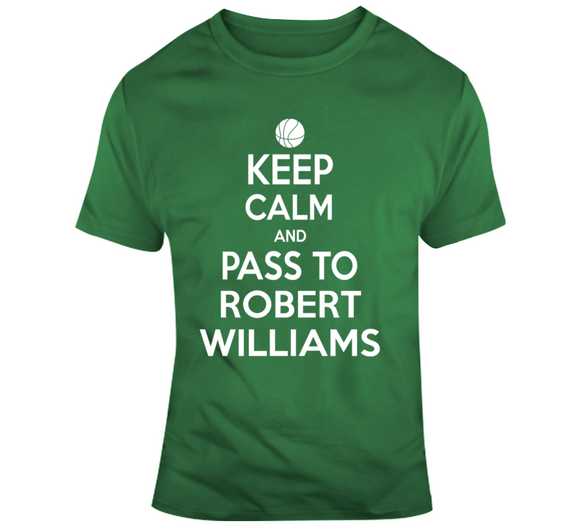 Robert Williams Keep Calm Boston Basketball Fan T Shirt