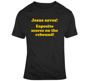 Jesus Saves Esposito Scores On The Rebound Boston Hockey Fan T Shirt