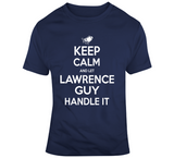 Lawrence Guy Keep Calm New England Football Fan T Shirt
