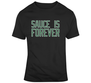 Sauce is Forever Kyrie Boston Basketball Fan T Shirt