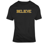 Believe Boston Hockey Fan T Shirt