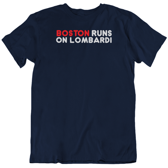 Boston Runs On Lombardi City Of Champions Football Fan T Shirt