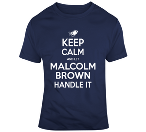 Malcolm Brown Keep Calm New England Football Fan T Shirt