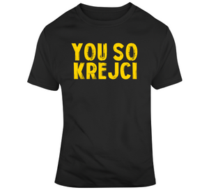 David Krejci You So Krejci Boston Hockey Fan T Shirt