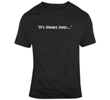 Sony Michel Its Always Sony New England Football Fan T Shirt
