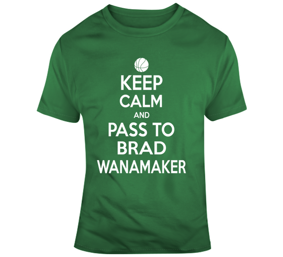 Brad Wanamaker Keep Calm Boston Basketball Fan T Shirt