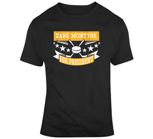Zane McIntyre For President Boston Hockey Fan T Shirt