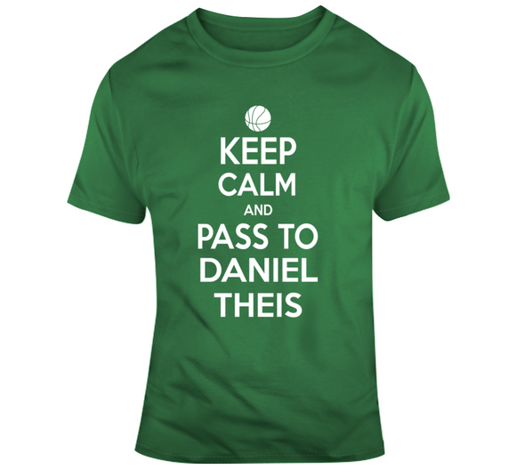 Daniel Theis Keep Calm Boston Basketball Fan T Shirt