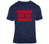 Title Town Champs Tuesdays are For Parades New England Football Fan T Shirt