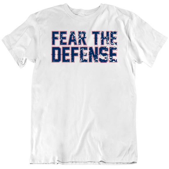 Fear The Defense New England Football Fan T Shirt