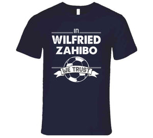 Wilfried Zahibo We Trust New England Soccer T Shirt
