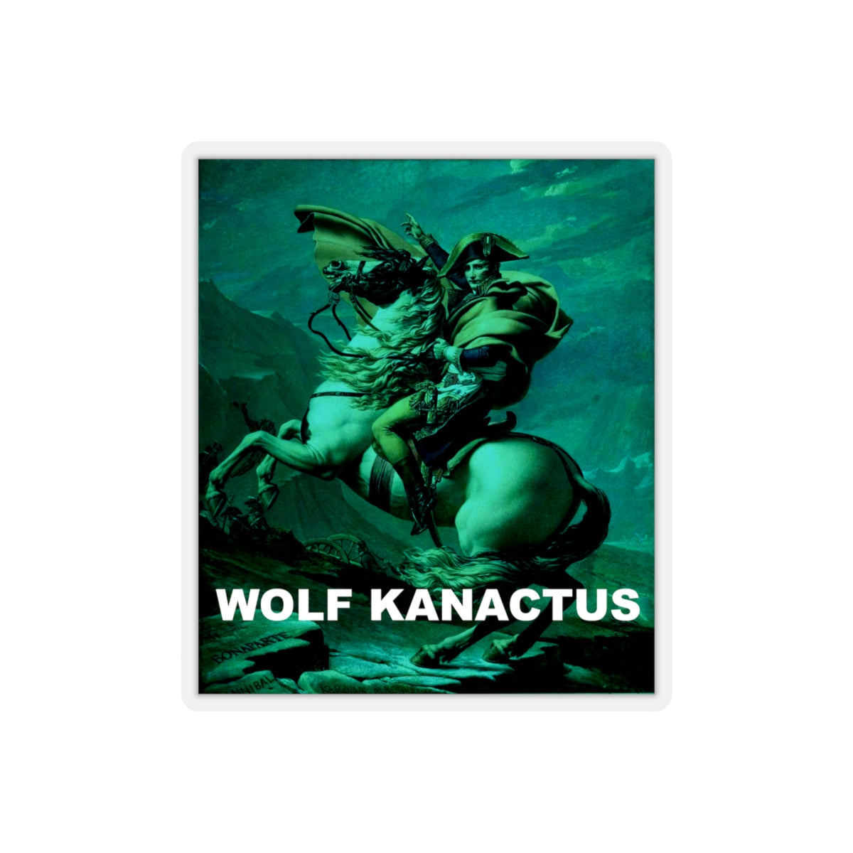Kiss-Cut Stickers- written Wolf Kanactus with napoleon - Wolf Kanactus