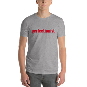 Short-Sleeve T-Shirt- Perfectionist from Wolf Kanactus - Wolf Kanactus