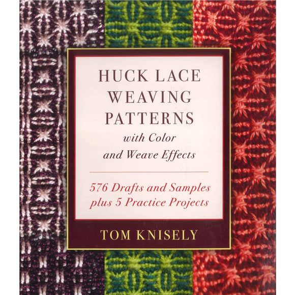 Huck Lace Weaving Patterns by Tom Knisely