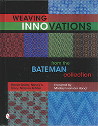 Weaving Innovations from the Bateman Collection - Book