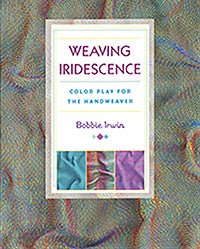 Weaving Iridescence: Color Play for the Handweaver - Book