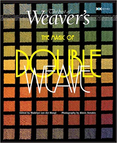 Magic of Doubleweave - The Best of Weaver's Magazine