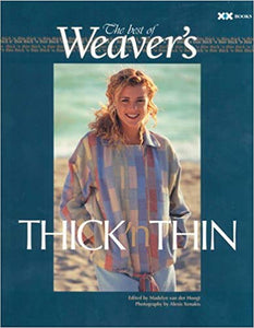 Thick 'n Thin - The Best of Weaver's Magazine