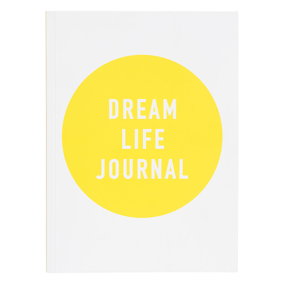 Your Dream Life Journal