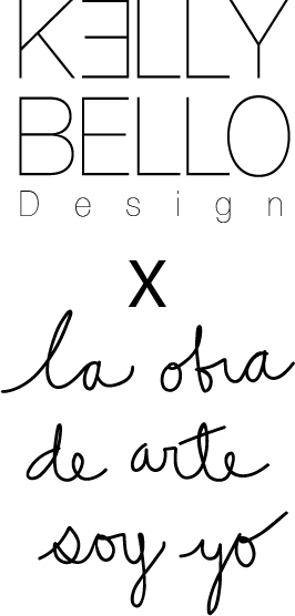 La Obra De Arte Soy Yo | Kelly Bello Design