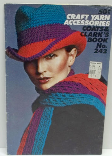 Vintage Coats And Clark's Craft Yarn Accessories Book No 242 hats, scarves, mits, hats, shawls, slippers,