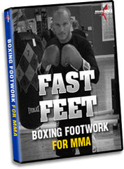 FAST FEET: Boxing Footwork for MMA