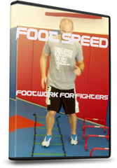 FOOT SPEED: Footwork for Fighters